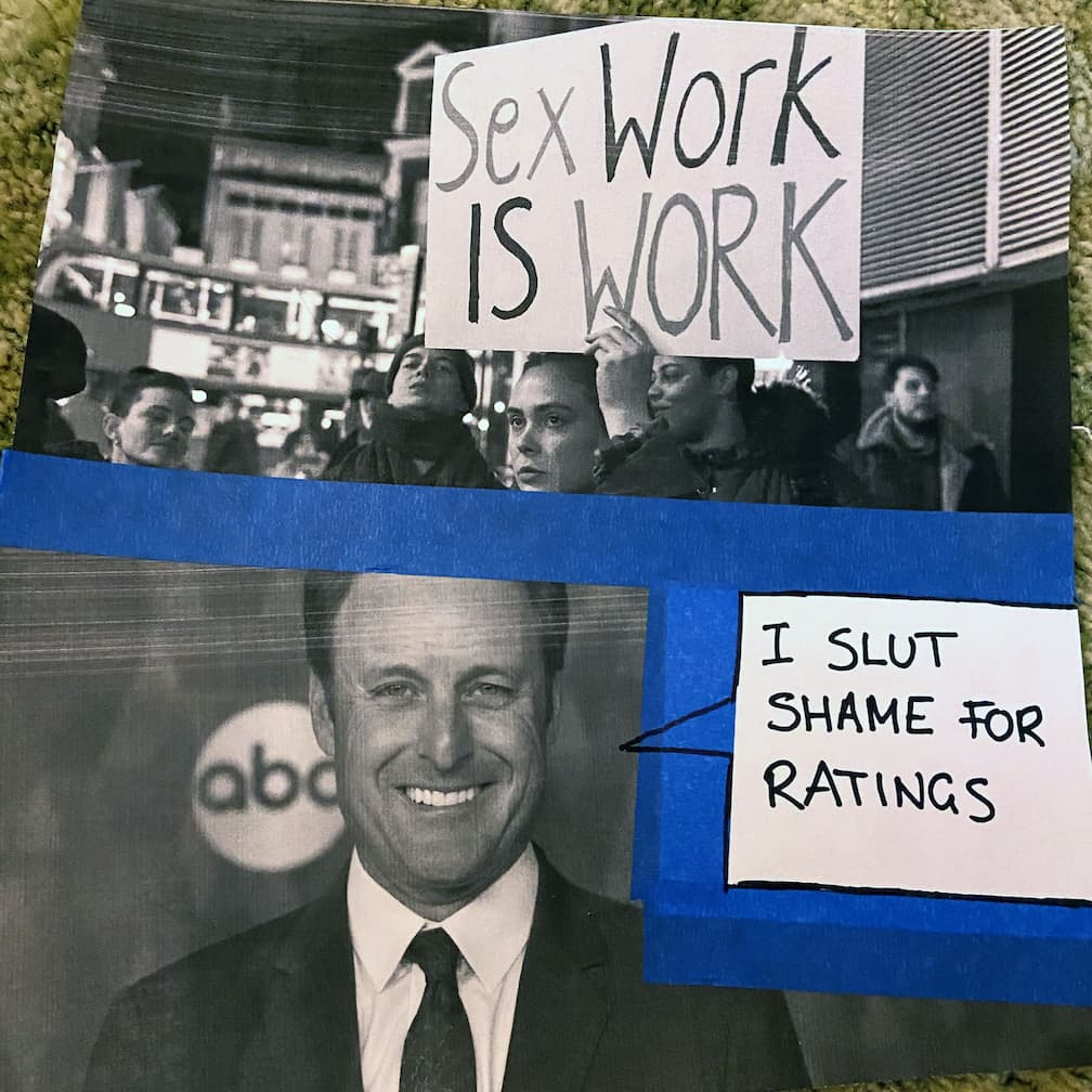 A printed picture of Chris Harrison with a sharpie speech bubble saying 'I slut shame for ratings'
